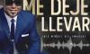 Luis Miguel Del Amargue – Me Deje llevar