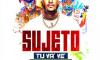 Sujeto Oro 24 -Tu Va Ve (Carnaval 2020)