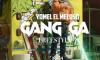 Yomel El Meloso - Gang Ga (Freestyle)