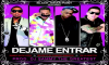 Dejame Entrar - Black Jonas Point Ft Secreto, Randy y de la guetto