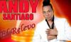 ANDY SANTIAGO - PORQUE ME HACES LLORAR