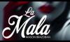 Wason Brazoban - La Mala