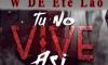 W De ete Lao - tu no vive asi dominican Remix prod jey-mc