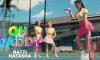 Natti Natasha – Oh Daddy (Official Video)