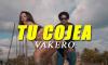 Vakero - Tu Cojea (Video Oficial)
